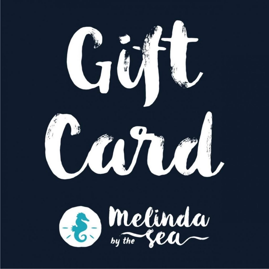 Melinda by The Sea: Gift Cards!